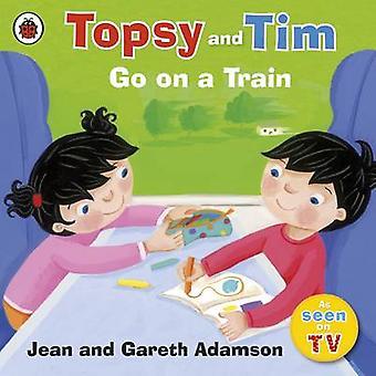 Gehen Sie auf einen Zug von Jean Adamson - Belinda Worsley - 9781409304241 Buch