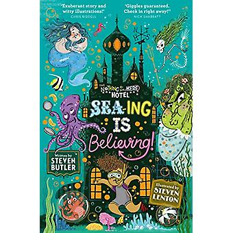 Sea-ing is Believing! by Steven Butler - 9781471178733 Book