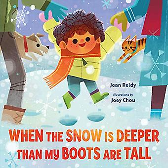 When the Snow is Deeper Than My Boots are Tall by Jean Reidy - 978125
