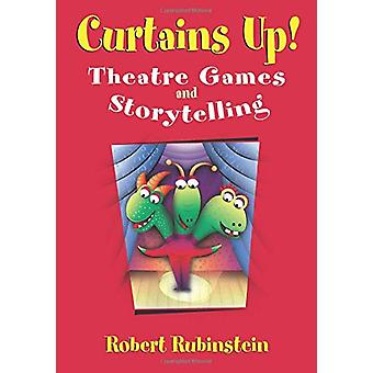Curtains Up! - Theatre Games and Storytelling by Robert Rubinstein - 9