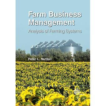 Farm Business Management by Nuthall & Peter Lincoln University & New Zealand