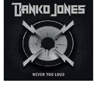 Danko Jones - Never Too Loud [CD] USA import