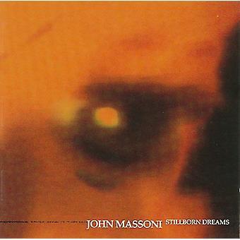 John Massoni - Stillborn Dreams [CD] Importazione USA