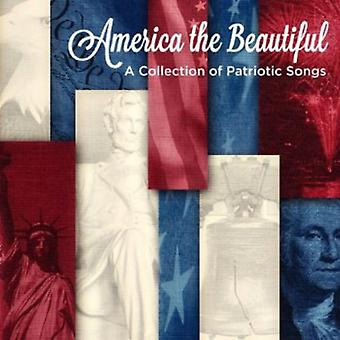 Smith, J.S./Key/Werle/Ward/Bates/Gould/Bagley/Cohan - America the Beautiful: A Collection of Patriotic Songs [CD] USA import