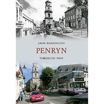 Penryn Through Time by Ernie Warmington