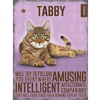 Tabby Cat Metal Sign