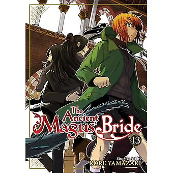 The Ancient Magus Bride Vol. 13 by Yamazaki & Kore