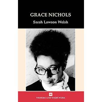 Grace Nichols by Sarah Lawson Welsh - 9780746309551 Book