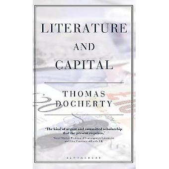 Literature and Capital by Thomas Docherty - 9781350064645 Book