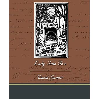 Lady Into Fox by David Garnett - 9781438532462 Book