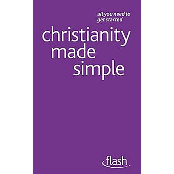 Christianity Made Simple - Flash by John Young - 9781444123487 Book