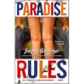 Paradise Rules by Jimmy Gleacher - 9781451608458 Book