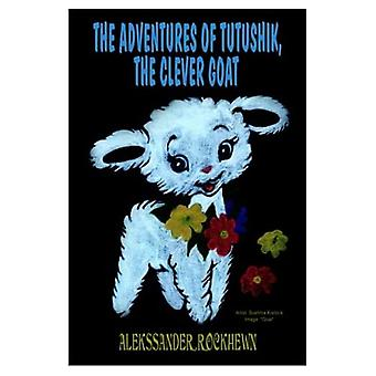 The Adventures of Tutushik, the Clever Goat