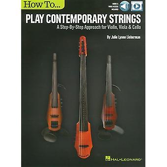 Cómo tocar cuerdas contemporáneas
