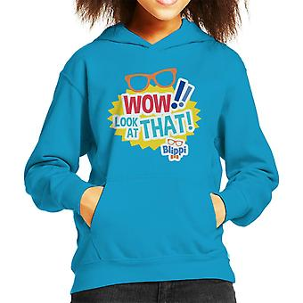 Blippi Wow Look At That Kid's Hooded Sweatshirt