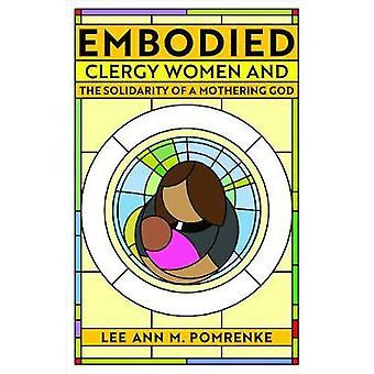Mujeres del clero encarnadas y la solidaridad de un Dios madre