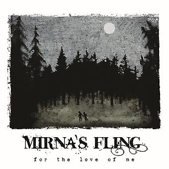 Mirna's Fling - For the Love of Me [CD] USA import