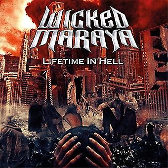 Wicked Maraya - Lifetime in Hell [CD] USA import