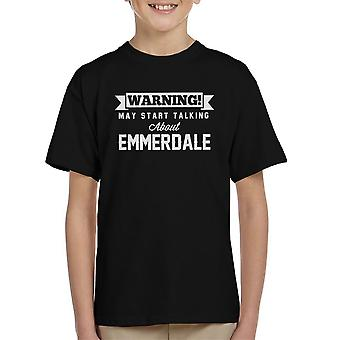Warning May Start Talking About Emmerdale Kid's T-Shirt