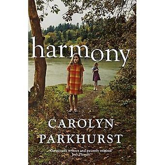 Harmony by Carolyn Parkhurst - 9780340978191 Book