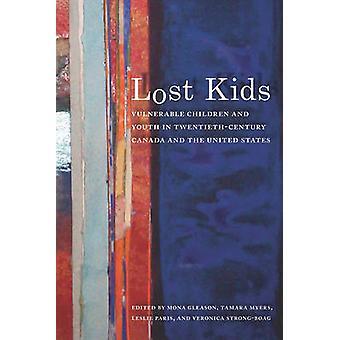 Förlorat barn - utsatta barn och ungdomar i 1900-talets Kanada