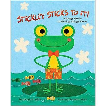 Stickley pinnar till det! -En groda Guide till att få saker gjorda av Bren