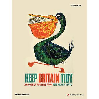 Davon halten Sie ab, Britain Tidy- und andere Plakate der Kindermädchen-Staat von Hester V