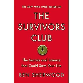 El Club de los supervivientes: Los secretos y la ciencia que podría salvar tu vida