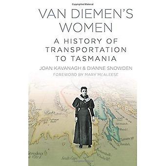 Van Diemena kobiet: historia transportu do Tasmania