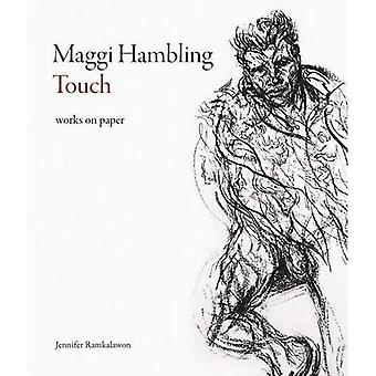 Maggi Hambling: Touch: Works on Paper