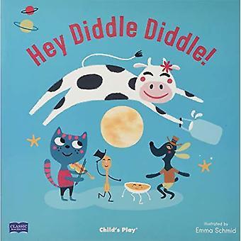 Hey Diddle Diddle (klassiska böcker med hål mjukt omslag)