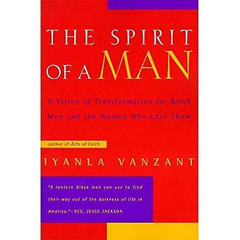 De geest van een mens: een visie op transformatie voor zwarte mannen en de vrouwen die van hen houden