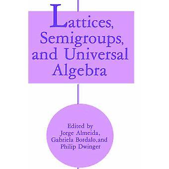 Semigroups الأسوار والجبر الشامل من خورخي ألميدا &