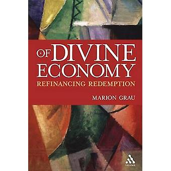 Of Divine Economy by Grau & Marion