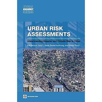 Urban Risk Assessments by Dickson & Eric