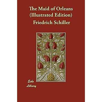 Pigen af Orleans illustreret udgave af Schiller & Friedrich