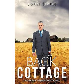 Back to the Cottage by Sipple & John
