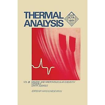 Lämpö analyysi Volume 3 orgaaninen ja makromolekyyli kemian keramiikka Earth Science by Wiedemann