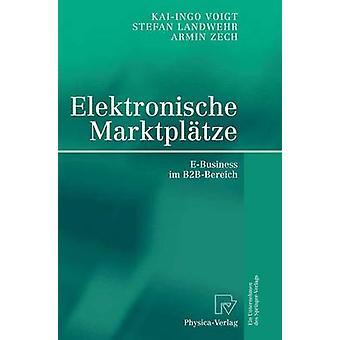 Elektronische Marktpltze EBusiness im B2BBereich av Landwehr & Stefan