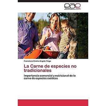 La Carne de especies no tradicionales by ARGOTE VEGA FRANCISCO EMILIO