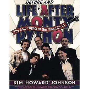 Life Before and After Monty Python - The Solo Flights of the Flying Ci