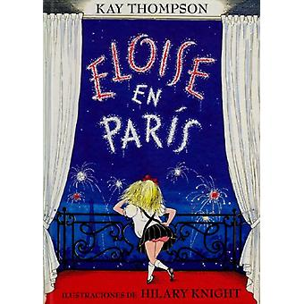 Eloise en Paris by Kay Thompson - 9788426437396 Book