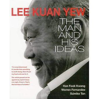 Lee Kuan Yew: De Man en zijn ideeën