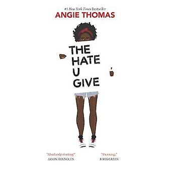 The Hate U Give by Angie Thomas - 9780062498533 Book