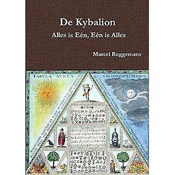 De Kybalion - Alles is E�n, E�n is Alles