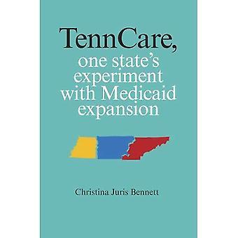 TennCare: Expérience de l'état une avec l'Expansion de Medicaid