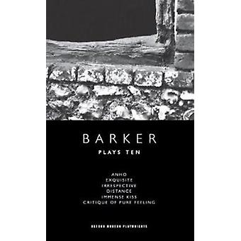 Howard Barker Plays 10 by Howard Barker