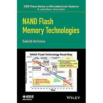 NAND Flash Memory Technologies by Seiichi Aritome