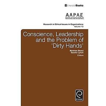 Samvete ledarskap och problemet med smutsiga händer av Lynch & Sandra