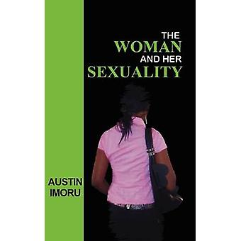 The Woman and Her Sexuality by Imoru & Austin